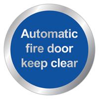 Auto Fire Door Keep Clear 76mm