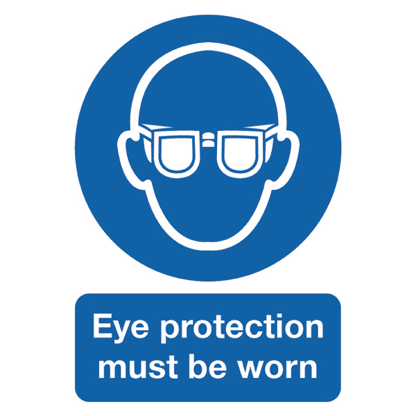 Safety Sign Eye Protection Must be Worn A4 PVC MA01250R