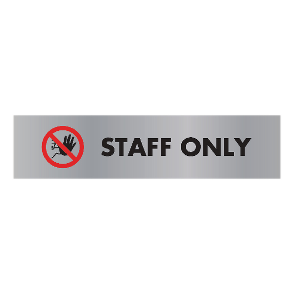 Acrylic Sign Staff Only Aluminium 190x45mm SR22365